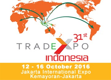 TRADE EXPO INDONESIA 2016. 12 - 16 October 2016